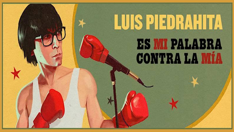 Monólogo de Luis Piedrahita en Vigo   Es mi Palabra contra la mía