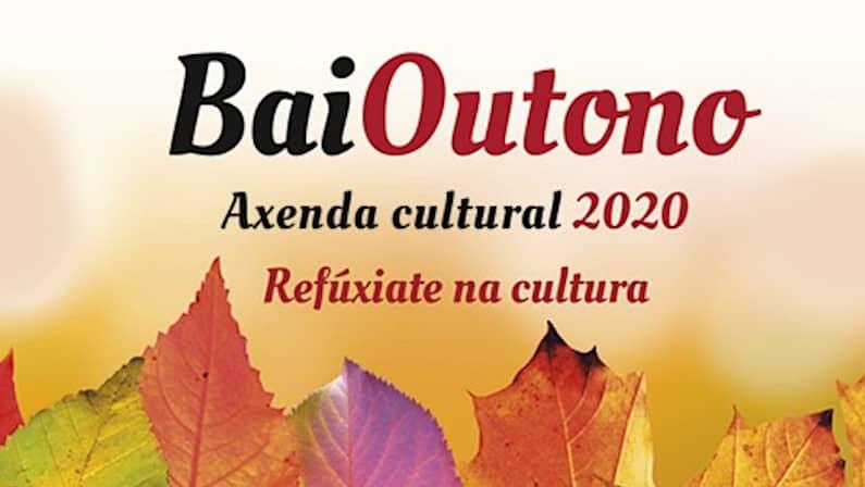 BaiOutono 2020 | Programa Cultural de Baiona