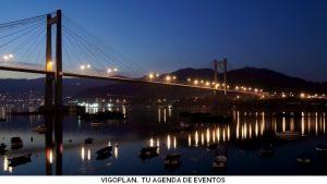 Vigoplan   Tu Agenda De Ocio En Vigo Final Marzo Vigo Min